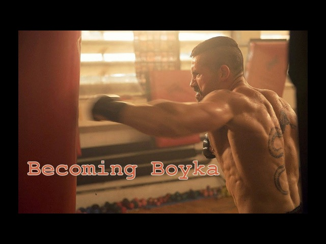 Becoming Yuri Boyka 2016 UNDISPUTED Training