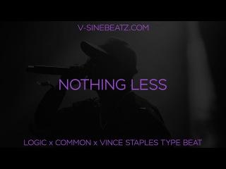 V-Sine Beatz - Nothing Less (Logic x Common Type Beat)
