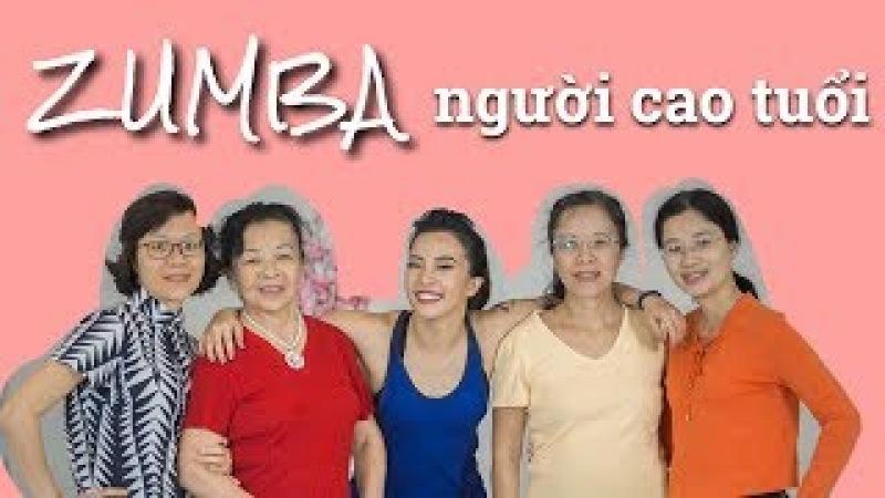 Zumba gold Tập luyện cho người cao tuổi ♡ Hana Giang Anh