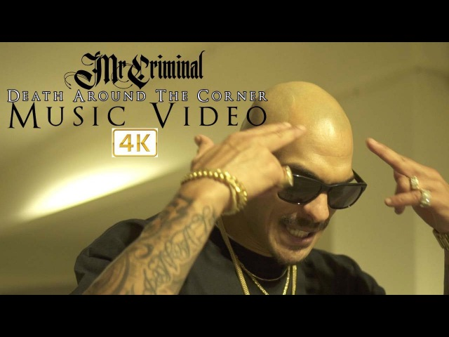 Mr. Criminal- Death Around The Corner (Official Music Video)