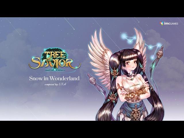 S.F.A_Snow in Wonderland (Tree of Savior OST)