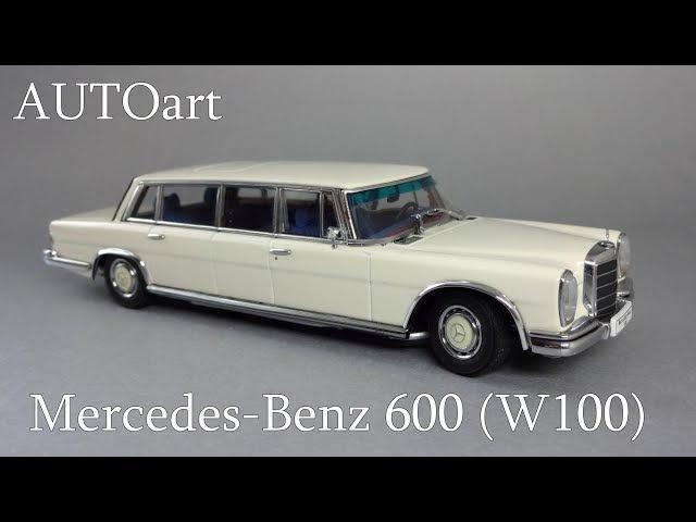 Mercedes-Benz W100 | AUTOart | обзор масштабной модели 143