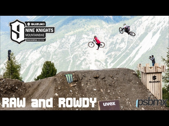 Raw and Rowdy at Suzuki Nine Knights | MTB Freeride Dirt Jump