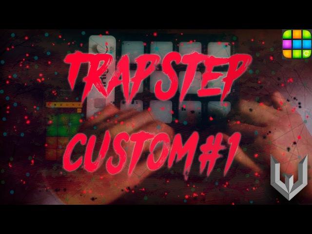 Trapstep - Custom Preset 1 (Drum pads 24) [By SnarexBeatz]
