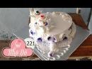Cách Làm Bánh Kem Đơn Giản Đẹp ( 221 ) Cake Icing Tutorials Buttercream ( 221 )