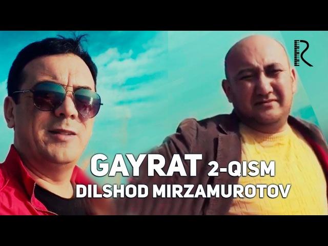Gayrat 2-qism Uyga qaytmoqda (Dilshod Mirzamurotov   Bojalar   Dizayn)