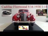 Cadillac Fleetwood V16 1938 118  Signature Models  Обзор модели