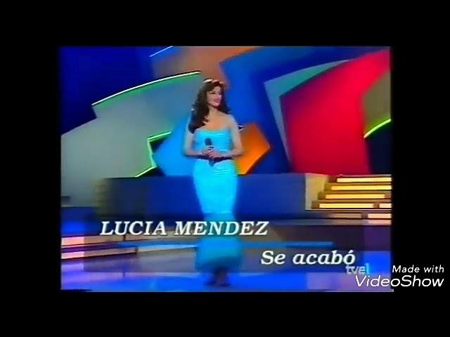 Se acabo...LUCIA MENDEZ