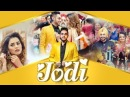 Jodi Harjot Full Song Randy J Gurpreet Sony Latest Punjabi Songs 2018