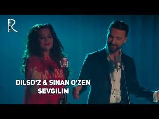 Dilso'z & Sinan O'zen - Sevgilim | Дилсуз & Синан Узен - Севгилим
