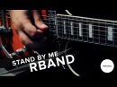 RBAND Stand By Me Ben E King cover