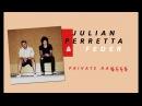 Julian Perretta Feder - Private Dancer Official Snippet
