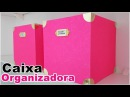 DIY Caixa Organizadora Artesanato para decorar e organizar seu cantinho Viviane Magalhães