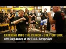 Entering into the Clinch – Step Outside with Greg Nelson