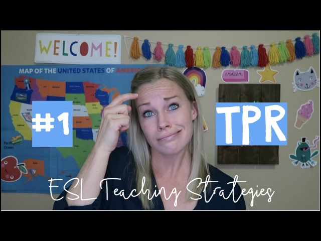 ESL Teaching Strategies 1 TPR or Total Physical Response (VIPKID)
