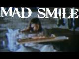 Mad Smile - The Sixth Sense