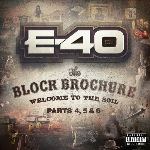 E-40 альбом The Block Brochure: Welcome To the Soil 4, 5 and 6