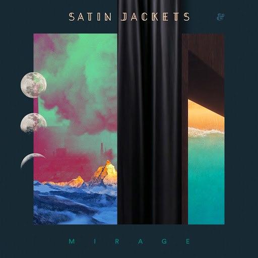 Satin Jackets альбом Mirage