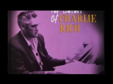 Charlie Rich - Im Right Behind You