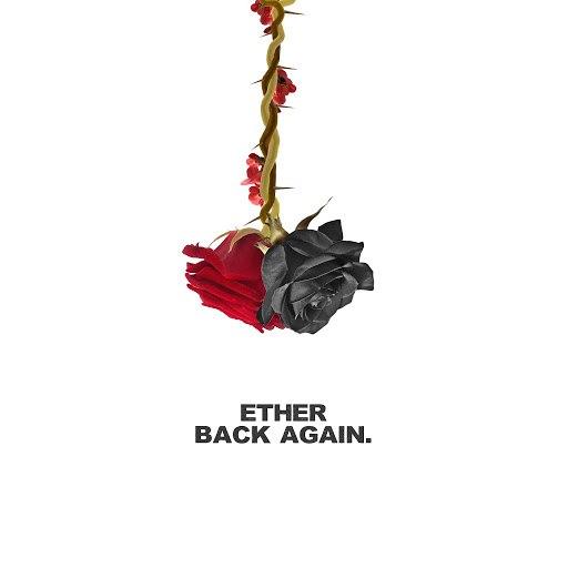 Ether альбом Back Again