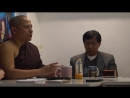 2017 07 11 Аджан Чатри Лекция в Дацане Гунзэчойнэй Условная и безусловная любовь ч 1