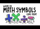 Where do math symbols come from? - John David Walters