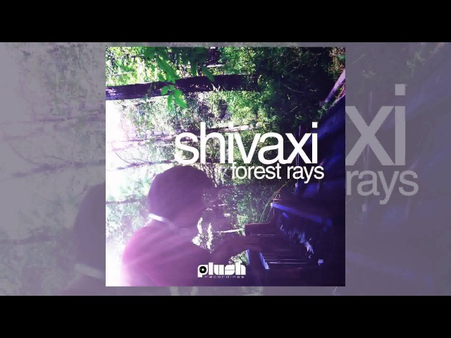 Shivaxi - Timeless Sun (Official Track) [Plush - Drum Bass]