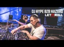 DJ HYPE b2b HAZARD Let It Roll 2017 Main stage