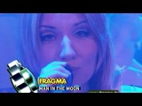 Fragma - Man In The Moon (Live @ Viva Club Rotation 19.04.03)