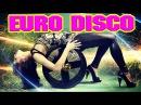 EURO DISCO HITS of the 80 90's - Retro MegaMix Golden Oldies Disco of 80s 90s- Best Dance Music