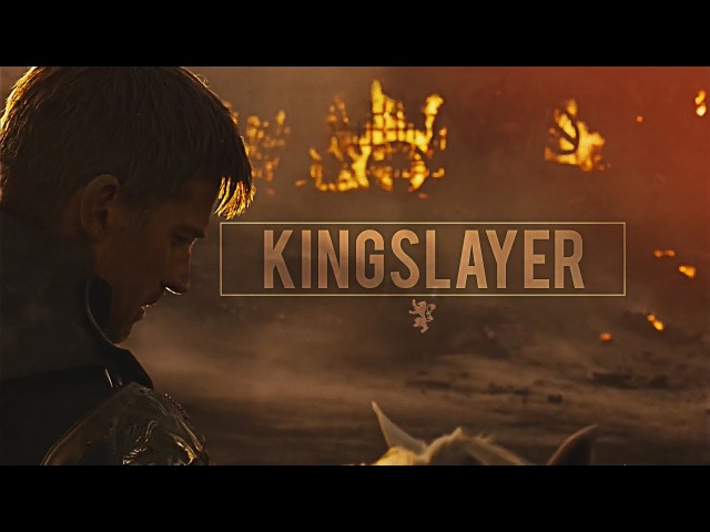 (GoT) Jaime Lannister | Kingslayer