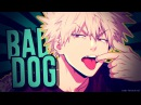 Bakugou BNHA - Bad Dog
