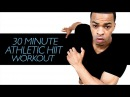 30 Minute Athletic Training and Conditioning Cardio HIIT Workout