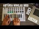 Arturia Minilab mkii Live Performance with Ableton Live and Analog Lab 2 (available on Spotify)