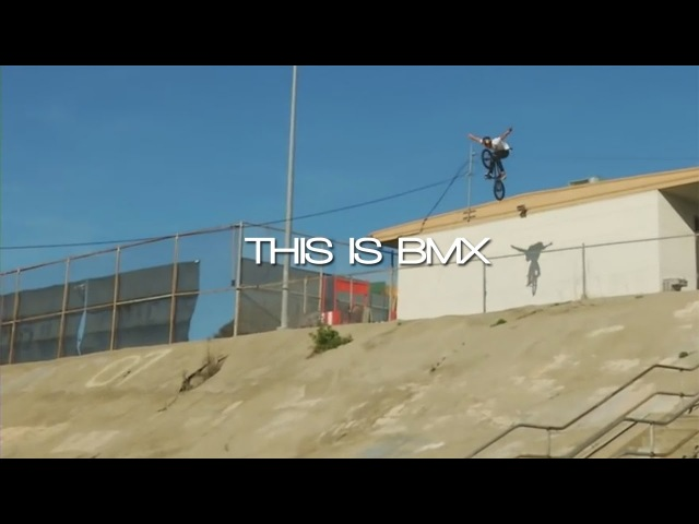 THIS IS BMX / PEOPLE ARE AMAZING 2017