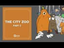 Learn English Listening English Stories - 62. The City Zoo part 2