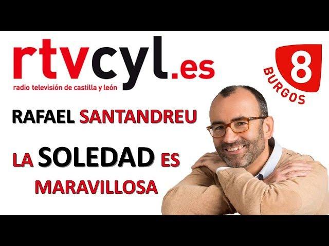La SOLEDAD es Maravillosa Rafael Santandreu