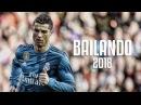 Cristiano Ronaldo - Bailando 2018   Skills Goals   HD