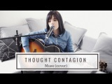 Thought Contagion - Muse (cover)