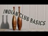Indian Clubs PAUL IMADA talks BASICS
