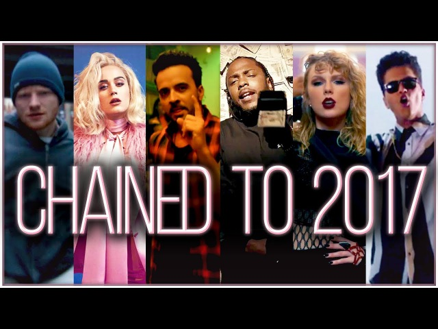 CHAINED TO 2017 | Year End Mashup (Megamix) by Adamusic