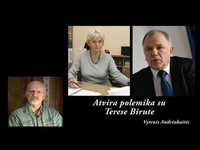 Atvira polemika su Terese Birute (Burauskaite). Vytenis Andriukaitis