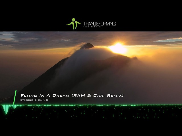 Etasonic Dany G - Flying In A Dream (RAM Cari Remix) [Music Video] [Abora Recordings]