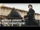 Muhteşem Yüzyıl: Kösem 15.Bölüm | Sultan Ahmed geri dönüyor!