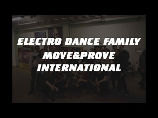 VLOG - ELECTRO DANCE FAMILY | MOVE&PROVE INTERNATIONAL 2017