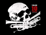 Talco - Bella ciao 10 years - Live in Iru