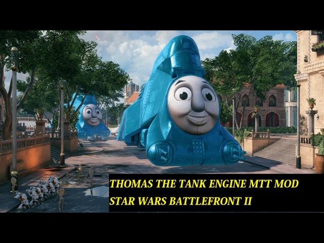 THOMAS THE TANK ENGINE MTT MOD STAR WARS BATTLEFRONT II