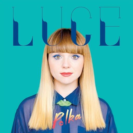 Luce альбом Polka