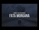 Markul feat Oxxxymiron - FATA MORGANA 18 с субтитрами