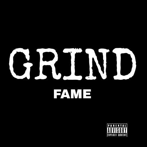 Fame альбом Grind Grind